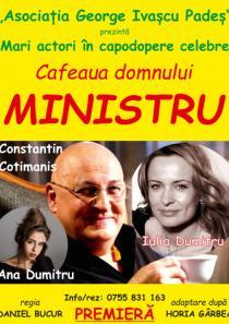 CAFEAUA DOMNULUI MINISTRU